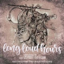 Urthboy - Long Loud Hours feat. Bertie Blackman