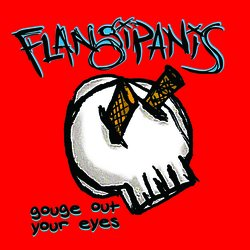 Flangipanis - Getting S**t For Free
