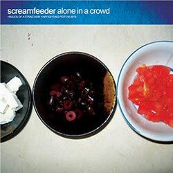 Screamfeeder - Alone In A Crowd