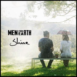 Men From Earth - Shine