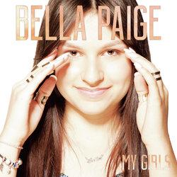 Bella Paige  - My Girls