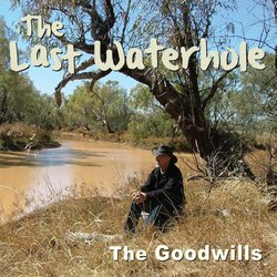 The Goodwills - Burning Father's Letters - Internet Download