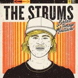 The Strums - Badass Teenage Moustache