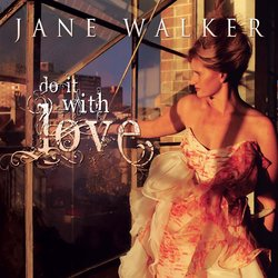 Jane Walker - Do It With Love