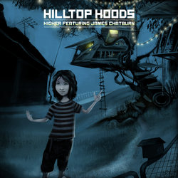 Hilltop Hoods - Higher (Radio Edit) - Internet Download