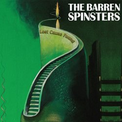 The Barren Spinsters - Would You Be My Slave