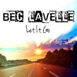 Bec Lavelle - Let It Go