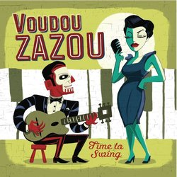 Voudou Zazou - Time To Swing