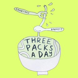 Courtney Barnett - Three Packs A Day
