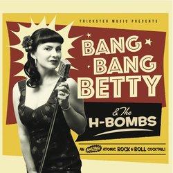 Bang Bang Betty & the H-Bombs - Love Eyes