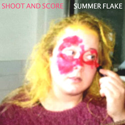 Summer Flake - Shoot And Score