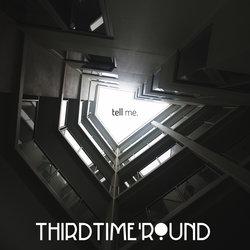 Third Time 'Round - What a Shame
