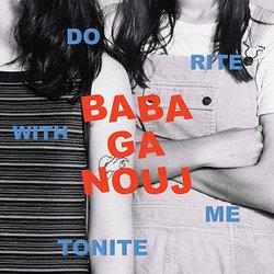 Babaganouj - Do Rite With Me Tonite - Internet Download