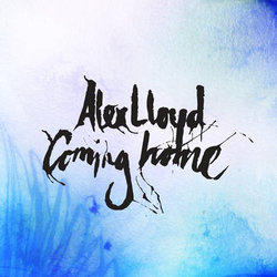 Alex Lloyd - Coming Home