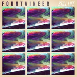 Fountaineer - Still Life - Internet Download