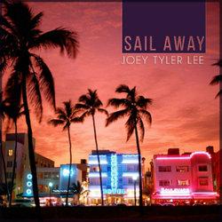 Joey Tyler Lee - Sail Away