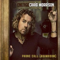 Craig Morrison - Phone Call