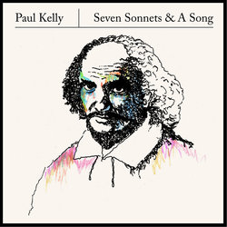 Paul Kelly - Sonnet 18