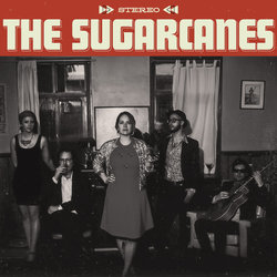 The Sugarcanes - Never Trust A Girl In Love