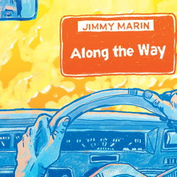 Jimmy Marin - Along The Way