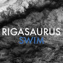 Rigasaurus - Swim - Internet Download