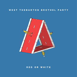 West Thebarton Brothel Party - Red Or White - Internet Download