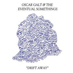 Oscar Galt & The Eventual Somethings - All Hail The Worm