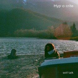 Self Talk - Hypocrite