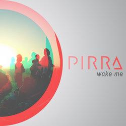 Pirra - Wake Me