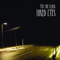 Pitt the Elder - Tired Eyes - Internet Download