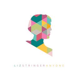 Liz Stringer - Anyone