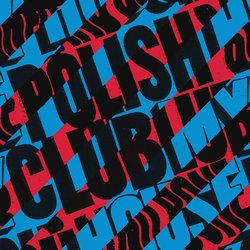Polish Club - My House