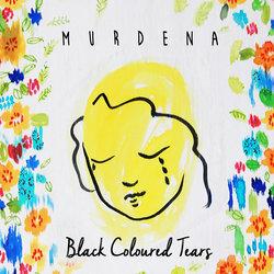 Murdena - Black Coloured Tears