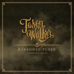 Jason Walker - Borrowed Tunes - Internet Download