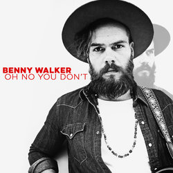 Benny Walker - Oh No You Don't