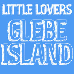 Little Lovers - Glebe Island