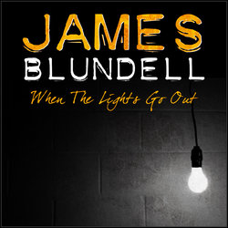 James Blundell - When The Lights Go Out