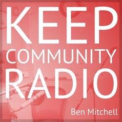 Ben Mitchell - Keep Community Radio