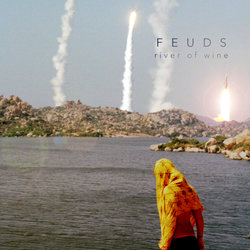 Feuds - River Of Wine
