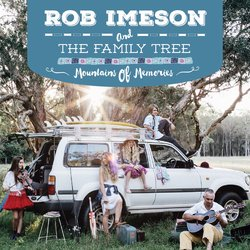 Rob Imeson and The Family Tree - The Never Never