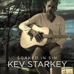 Kev Starkey - Soaked in Sin
