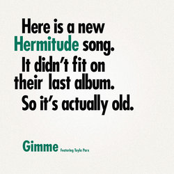 Hermitude - Gimme feat. Tayla Parx