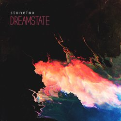 Stonefox - Dreamstate