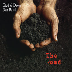 Glad & Dave's Dirt Band - I Was A King