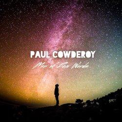 Paul Cowderoy - Man Of Few Words