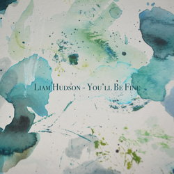 Liam Hudson - You'll Be Fine