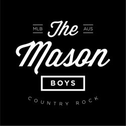 The Mason Boys - Playing Country