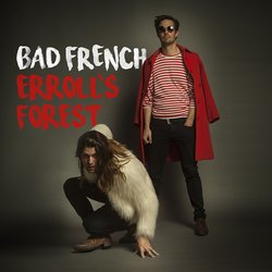 Bad French - Erroll's Forest