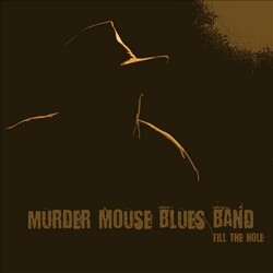 The Murder Mouse Blues Band - Apocalypse Blues