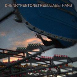 D Henry Fenton & The Elizabethans - Promised Land